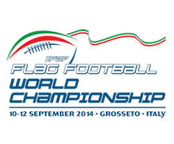 FLAG FOOTBALL WORLD CHAMPIONSHIP 12-14 SPTEMBER GROSSETO ITALY